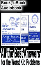 The Best Answers for the Worst Kid Problems Behavior Management Book Series