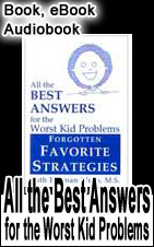Audio Book: Forgotten Favorite Strategies, Best Answers for the Worst Kid Problems Behavior Management Series